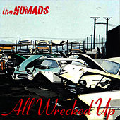 Play & Download All Wrecked Up by The Nomads | Napster