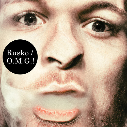 Play & Download O.M.G.! by Rusko | Napster