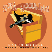Play & Download Sofa Noodling by Ralph McTell | Napster