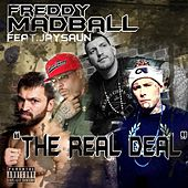 Play & Download The Real Deal by Freddy Madball | Napster