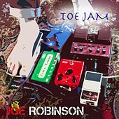 Toe Jam by Joe Robinson