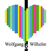 Wolfgang & Wilhelm by Wolfgang