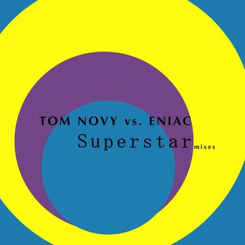 Superstar (Mixes) by Tom Novy