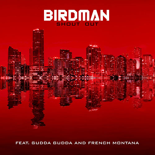 Play & Download Shout Out by Birdman | Napster