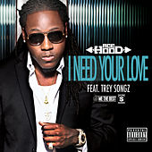 Play & Download I Need Your Love by Ace Hood | Napster