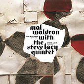 Mal Waldron With The Steve Lacy Quintet by Mal Waldron