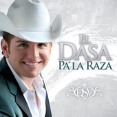 Play & Download Pa' La Raza by El Dasa | Napster