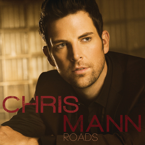 Roads by Chris Mann