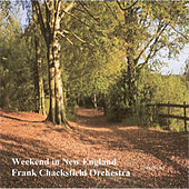 Play & Download Weekend In New England by Frank Chacksfield Orchestra | Napster