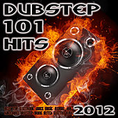 Play & Download Dubstep 101 Dubstep Hits 2012 (Best Top Electronic Dance Music, Reggae, Dub, Hard Dance, Bro Step, Grime, Glitch, Electro, Rave) by Various Artists | Napster