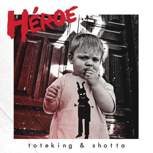 Héroe de Tote King