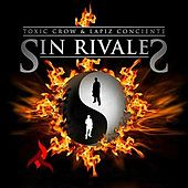 Sin Rivales by Toxic Crow
