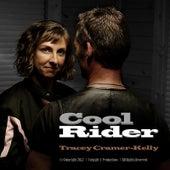 Cool Rider de Tracey Cramer-Kelly