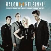 Helsingistä Maailman Toiselle Puolen – Parhaat 2007-2012 by Haloo Helsinki!