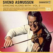 Play & Download Dance Along With Vol 2 by Svend Asmussen | Napster