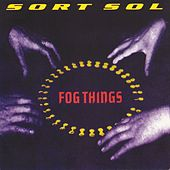 Fog Things by Sort Sol