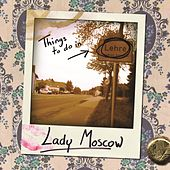 Play & Download Things to do in Lehre by Lady Moscow | Napster