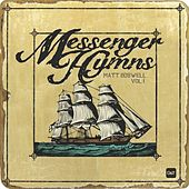 Play & Download Messenger Hymns: Volume 1 by Matt Boswell | Napster