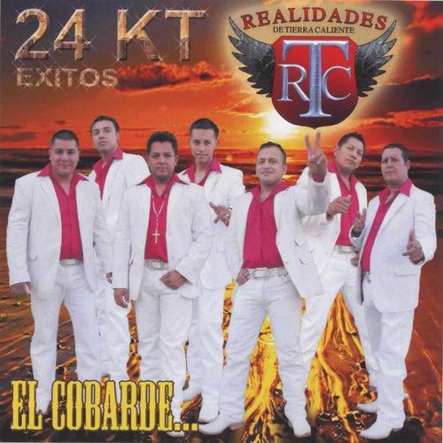 Play & Download El Cobarde by Realidades De Tierra Caliente | Napster