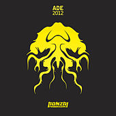 Play & Download Bonzai Progressive - ADE 2012 by Various Artists | Napster