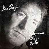 Happiness May Occur by Dan Tharp
