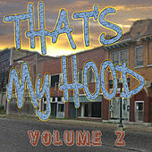 That's My Hood Vol 2 von Various Artists