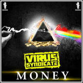 Money by Virus Syndicate