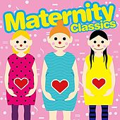 Play & Download Maternity Classics by Various Artists | Napster