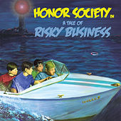 Play & Download A Tale of Risky Business by Honor Society | Napster