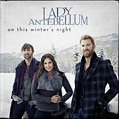 Play & Download On This Winter's Night by Lady Antebellum | Napster