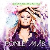 Ponle Más by Stefani Montiel
