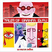Play & Download Tales of Granpa Guru, Vol.1 by Kultur Shock | Napster