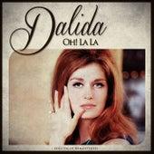 Oh! La La by Dalida