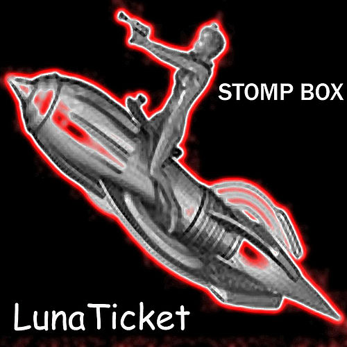 Play & Download Lunaticket by Stompbox | Napster