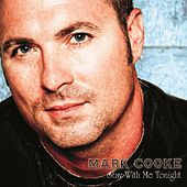 Play & Download Stay With Me Tonight by Mark Cooke | Napster