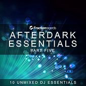 Play & Download Fraction Records, Afterdark Essentials Part Five - EP by Various Artists | Napster