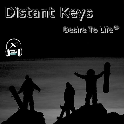 Desire To Life - Single by Distant Keys