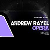 Play & Download Opera by Andrew Rayel | Napster