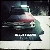 Mo-Billy-T by Billy T Band