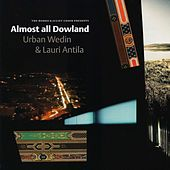 Play & Download Almost all Dowland by Various Artists | Napster