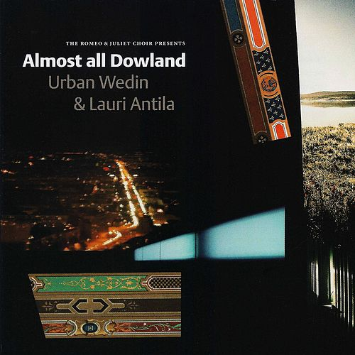 Almost all Dowland by Various Artists