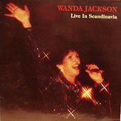 Play & Download Wanda Jackson Live In Scandinavia by Wanda Jackson | Napster