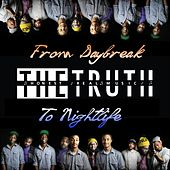Play & Download From Daybreak to Nightlife by The Truth | Napster