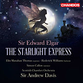 Play & Download Elgar: Starlight Express, Op. 78 by Various Artists | Napster