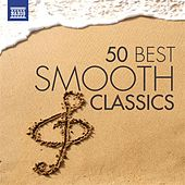 50 Best Smooth Classics by Various Artists