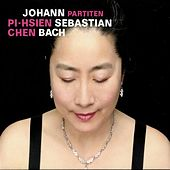 Play & Download Bach: Partiten by Pi-hsien Chen   Napster