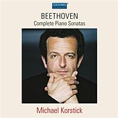 Play & Download Beethoven: Complete Piano Sonatas by Michael Korstick | Napster