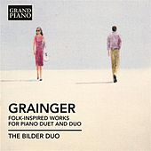 Play & Download Grainger: Folk-Inspired Works for Piano Duet and Duo by Caroline Weichert | Napster