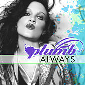 Always (Remixes) by Plumb