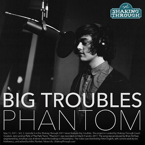 Play & Download Phantom by Big Troubles | Napster